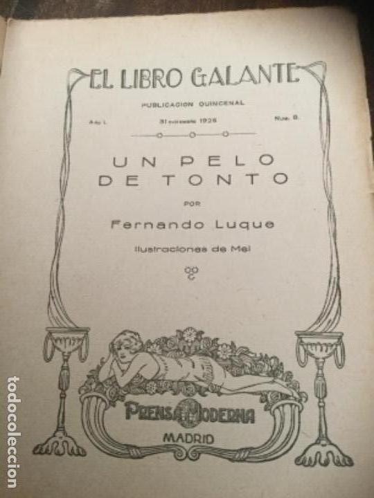Libros antiguos: Un pelo de tonto, Fernando Luque. 1925. Libro galante, prensa moderna - Foto 2 - 126664387