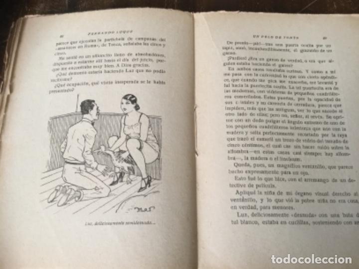 Libros antiguos: Un pelo de tonto, Fernando Luque. 1925. Libro galante, prensa moderna - Foto 3 - 126664387