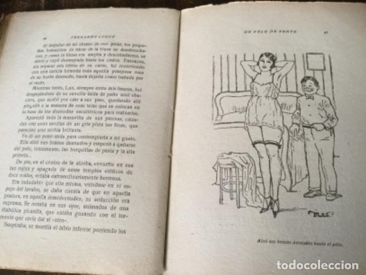 Libros antiguos: Un pelo de tonto, Fernando Luque. 1925. Libro galante, prensa moderna - Foto 4 - 126664387