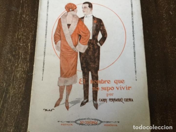 EL HOMBRE QUE NO SUPO VIVIR, CARLOS FDEZ. CUENCA. LA NOVELA PASIONAL (Libros antiguos (hasta 1936), raros y curiosos - Literatura - Narrativa - Erótica)