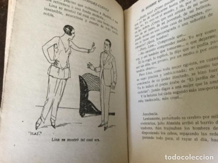 Libros antiguos: El hombre que no supo vivir, Carlos Fdez. Cuenca. La novela pasional - Foto 3 - 126666731