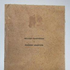 Libros antiguos: GRANDES PROSTITUTAS Y FAMOSOS LIBERTINOS - EMILIO GANTE. Lote 128326915