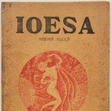 Libros antiguos: IOESA. - ALLOZA, MAXIMIÁ. - CASTELLÓ DE LA PLANA, 1914.. Lote 123155348
