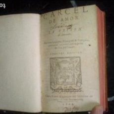 Libros antiguos: CARCEL DE AMOR. DIEGO DE SAN PEDRO. COMIENZOS DEL XVII.. Lote 129375167