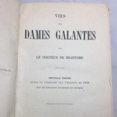 Libros antiguos: VIES DES DAMES GALANTES PIERRE DE BRANTOME 1860 MEDIA PIEL NERVIOS EN FRANCÉS. Lote 130709174