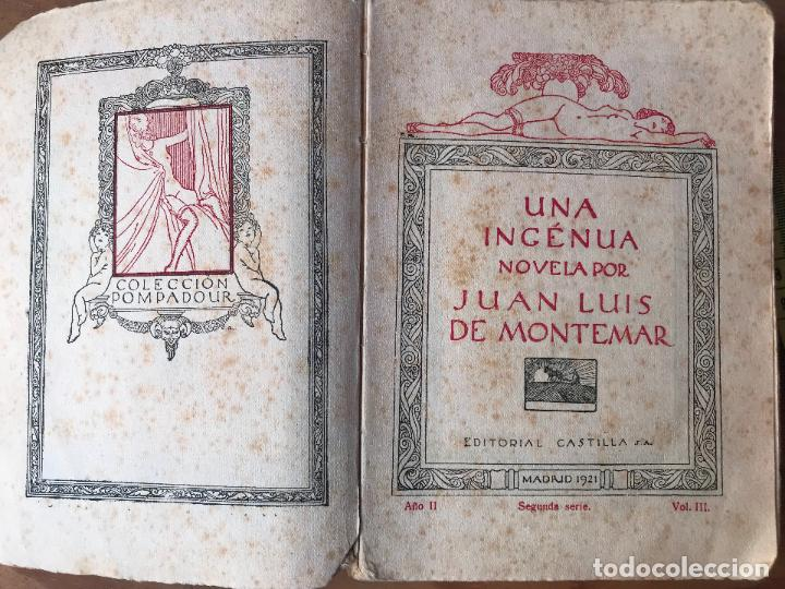 Libros antiguos: Una Ingénua por Juan Luis de Montemar. Colección Pompadour Vol III. Editorial Castilla 1921. DIFICI - Foto 3 - 131075008