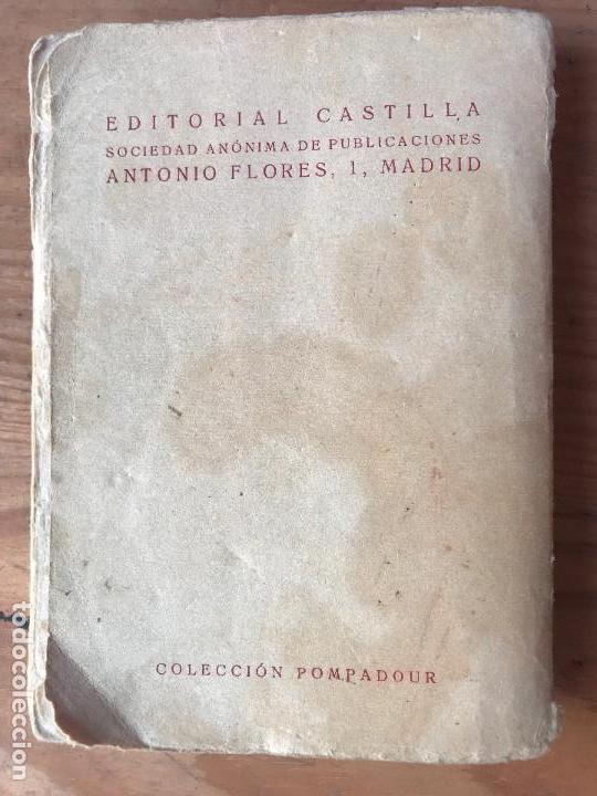 Libros antiguos: Una Ingénua por Juan Luis de Montemar. Colección Pompadour Vol III. Editorial Castilla 1921. DIFICI - Foto 4 - 131075008