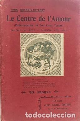 LE CENTRE DE L'AMOUR (EMBLÈMES XVIIE SIÈCLE. TABATIÈRES (ERÓTICA. EMBLEMAS S XVII, S XVIII (Libros antiguos (hasta 1936), raros y curiosos - Literatura - Narrativa - Erótica)
