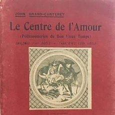 Libros antiguos: LE CENTRE DE L'AMOUR (EMBLÈMES XVIIE SIÈCLE. TABATIÈRES (ERÓTICA. EMBLEMAS S XVII, S XVIII. Lote 131088892
