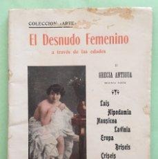 Libros antiguos: EROTISMO-EL DESNUDO FEMENINO A TRAVES DE LAS EDADES- GRECIA ANTIGUA II- 1.92...BARCELONA . Lote 131518046