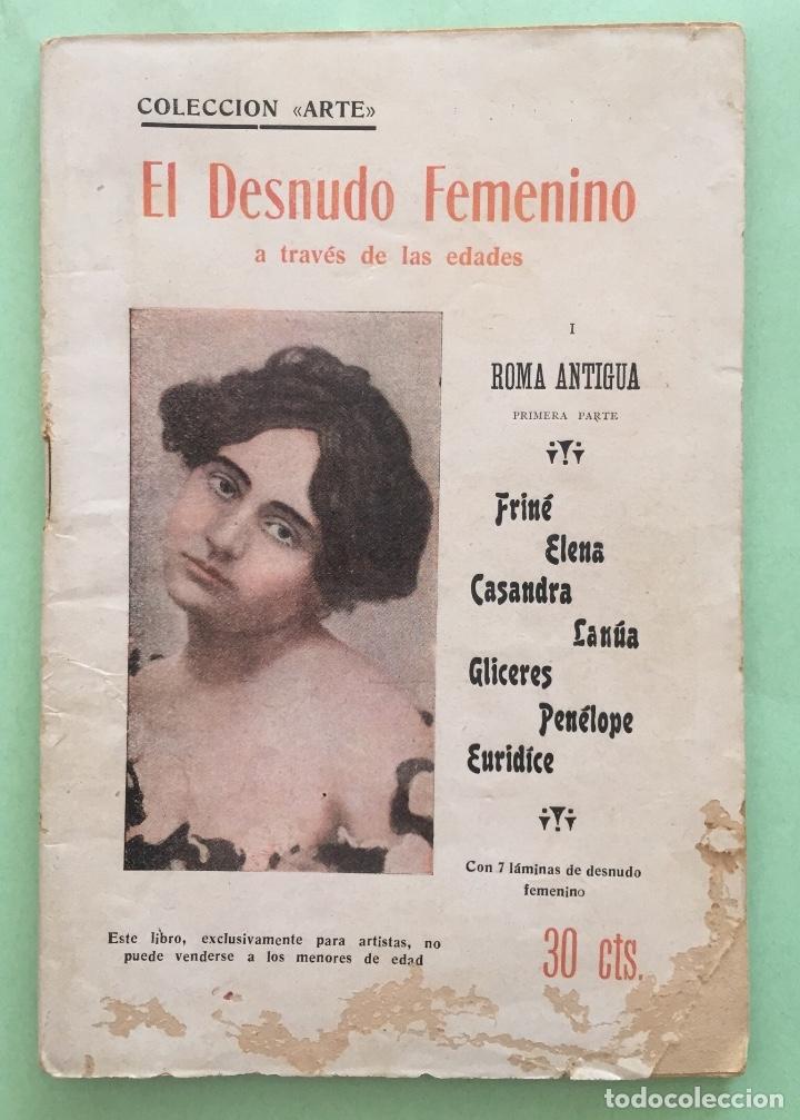 EROTISMO-EL DESNUDO FEMENINO A TRAVES DE LAS EDADES- ROMA ANTIGUA I- 1.92...BARCELONA (Libros antiguos (hasta 1936), raros y curiosos - Literatura - Narrativa - Erótica)