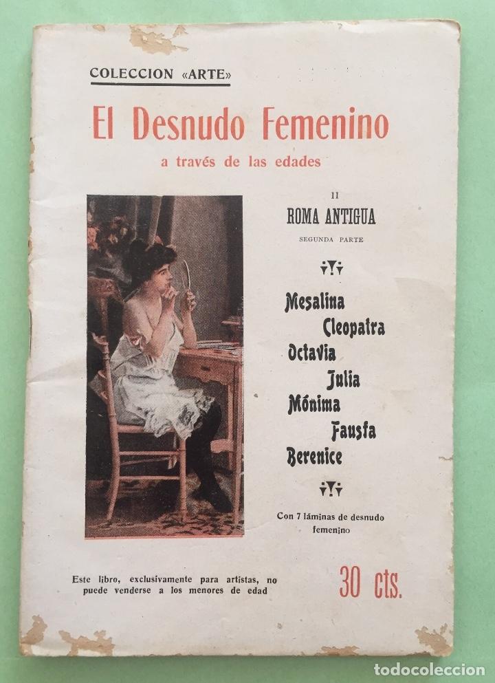EROTISMO-EL DESNUDO FEMENINO A TRAVES DE LAS EDADES- ROMA ANTIGUA II - 1.92...BARCELONA (Libros antiguos (hasta 1936), raros y curiosos - Literatura - Narrativa - Erótica)