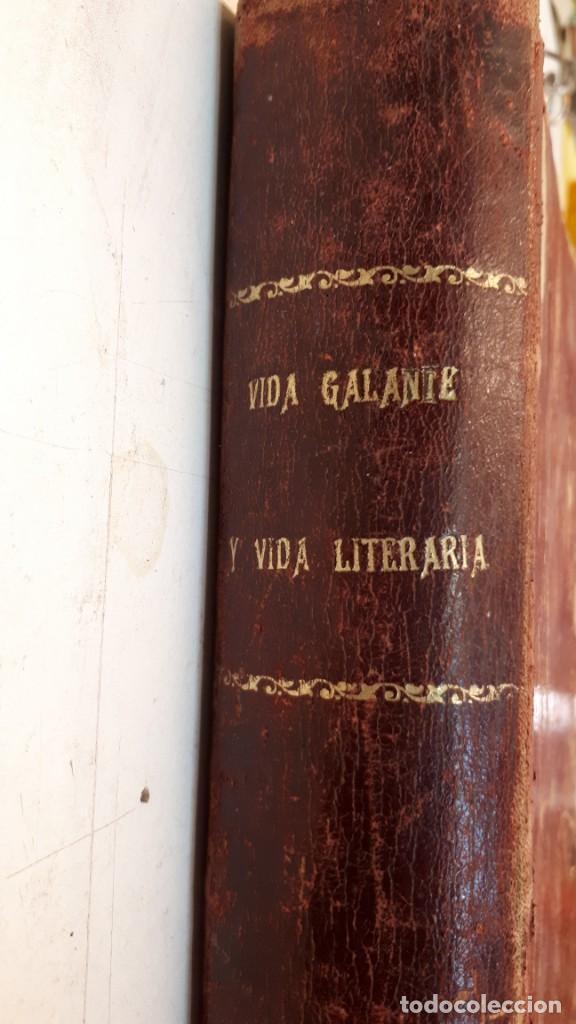Libros antiguos: Vida Galante y Vida Literaria. - Foto 3 - 132360118