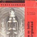 Libros antiguos: TEMAS SEXUALES - MARTIN DE LUCENAY : CÓMO SE IMITA LA VIRGINIDAD (1932). Lote 133234571