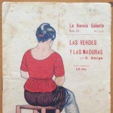 Libros antiguos: EROTISMO- LA NOVELA GALANTE- LAS VERDES Y LAS MADURAS- E. DORIGA. Lote 133324730