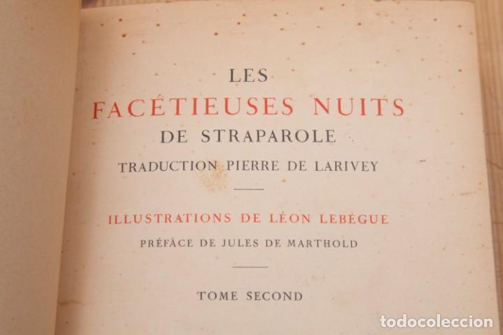 Libros antiguos: Giovanni Francesco Straparola and leon Lebegue - Les Facetieuses Nuits de Straparole - 1907 - erotis - Foto 6 - 135320602