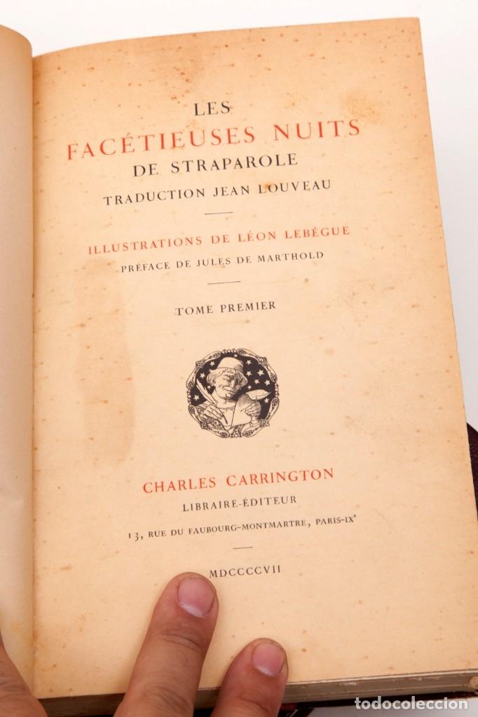 Libros antiguos: Giovanni Francesco Straparola and leon Lebegue - Les Facetieuses Nuits de Straparole - 1907 - erotis - Foto 4 - 135320602