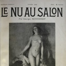 Libros antiguos: LE NU AUX SALONS. 1912. - NORMANDY, GEORGES. - PARIS, 1912.. Lote 123223635