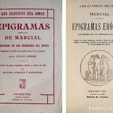 Libros antiguos: MARCIAL, MARCO VALERIO. EPIGRAMAS ERÓTICOS. PRECEDIDOS DE LAS MEMORIAS DEL AUTOR. (HACIA 1910).. Lote 139819366