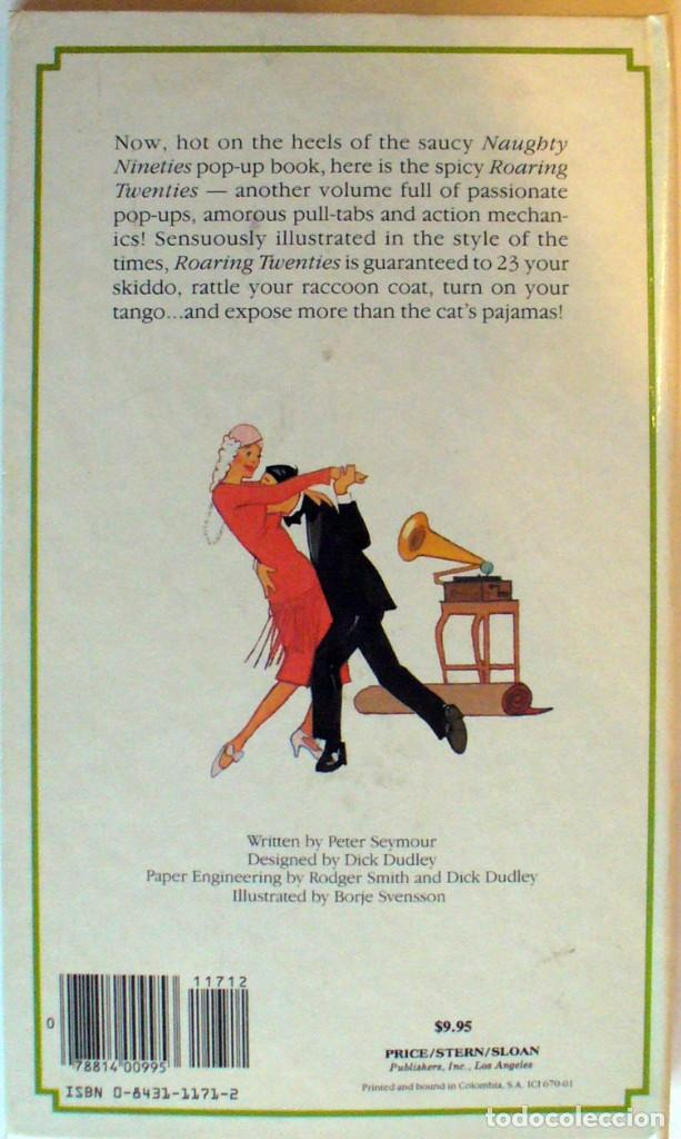 Libros antiguos: The Roaring Twenties a Spicy Pop-up book for adults only - Foto 2 - 140639806