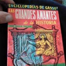 Libros antiguos: ENCICLOPEDIAS DE GASSO GRANDES AMANTES DE LA HISTORIA. Lote 142407562