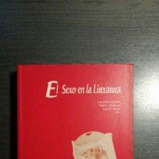 Libros antiguos: EL SEXO EN LA LITERATURA . Lote 149507390