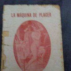 Libros antiguos: LA MAQUINA DE PLACER MORALIZACION DE LA PROSTITUTA P.R.N. Lote 149945562