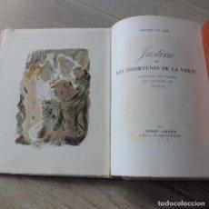 Libros antiguos: JUSTINE , MARQUES DE SADE , CURIOSA , EROTICO , GRABADOS SCHEM 1949 PRIMERA EDICIÓN LUJO NUMERADA. Lote 150624502