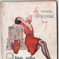 Libros antiguos: LA NOVELA PASIONAL Nº 15 - UNA SOLA SOMBRA - LUIS ANTONIO DE VEGA. Lote 150981822