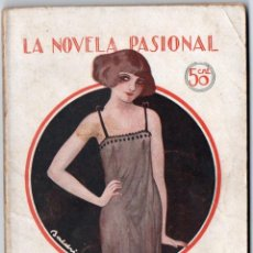 Libros antiguos: LA NOVELA PASIONAL Nº 19 - ¡AL FIN, SOLOS! - A.R. BONNAT. Lote 150982258