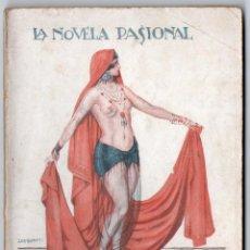 Libros antiguos: LA NOVELA PASIONAL Nº 29 - UN DON JUAN EN ORIENTE - OSCAR DE ONIX. Lote 150982798