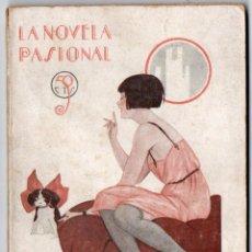 Libros antiguos: LA NOVELA PASIONAL Nº 34 - DONDE LA OTRA - ANTONIO GASCÓN. Lote 150983014