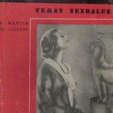 Libros antiguos: A. MARTÍN DE LUCENAY, LA SEXUALIDAD FUTURA. TEMAS SEXUALES Nº 60. Lote 151190070