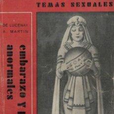 Libros antiguos: A. MARTÍN DE LUCENAY, EMBARAZO Y PARTO ANORMALES. TEMAS SEXUALES Nº 15. Lote 151190302