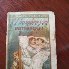 Libros antiguos: EL HOMBRE Y SU INSTRUMENTO (1892) DE C. PAUL DE KOCK ( BUENOS AIRES ). Lote 151611490