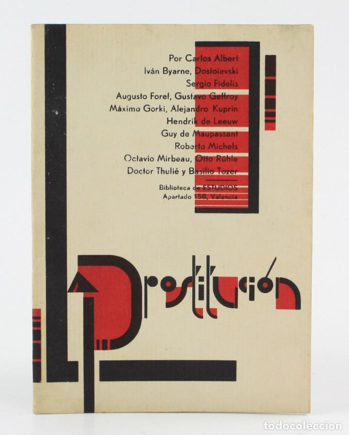 LA PROSTITUCIÓN, BIBLIOTECA ESTUDIOS, DIVERSOS AUTORES, VALENCIA. 16,5X12CM (Libros antiguos (hasta 1936), raros y curiosos - Literatura - Narrativa - Erótica)