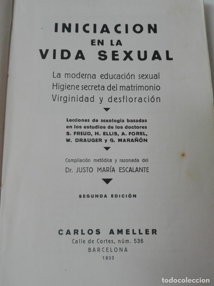 Libros antiguos: INICIACION A LA VIDA SEXUAL JUSTO MARIA ESCALANTE AÑO 1933 ILUSTRADO - Foto 2 - 154539946