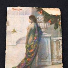Libros antiguos: SERGIO : LLIBRE PROHIBIT - SATIRES A LES DONES - 1920 - EROTISME - SICALIPTICA. Lote 154751970