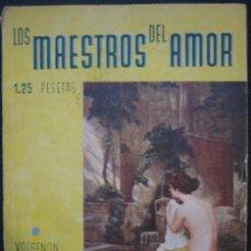 Libros antiguos: LOS DOS ENAMORADOS HIPÓCRITAS. COL. LOS MAESTROS DEL AMOR Nº 11. 1934. Lote 155092606