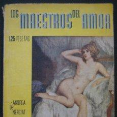 Libros antiguos: LAS CALAVERADAS DE FELICIA. COL. LOS MAESTROS DEL AMOR Nº 6. 1934. Lote 155093206