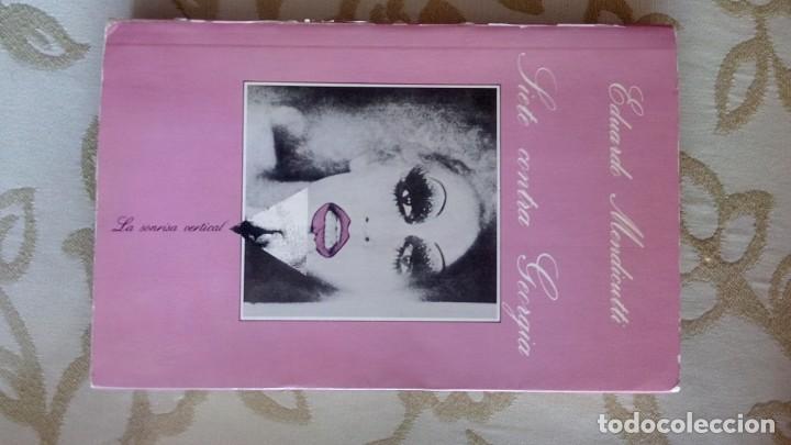 SIETE CONTRA GEORGIA DE EDUARDO MENDICUTTI.1ª ED. 1987 (Libros antiguos (hasta 1936), raros y curiosos - Literatura - Narrativa - Erótica)