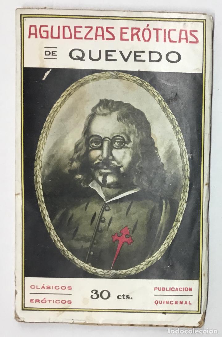 AGUDEZAS ERÓTICAS. - DE QUEVEDO Y VILLEGAS, D. FRANCISCO. (Libros antiguos (hasta 1936), raros y curiosos - Literatura - Narrativa - Erótica)