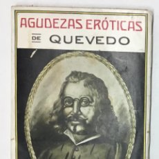 Libros antiguos: AGUDEZAS ERÓTICAS. - DE QUEVEDO Y VILLEGAS, D. FRANCISCO. . Lote 156875306