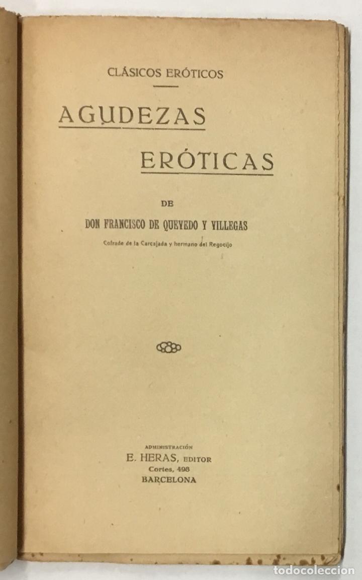 Libros antiguos: AGUDEZAS ERÓTICAS. - DE QUEVEDO Y VILLEGAS, D. Francisco. - Foto 2 - 156875306