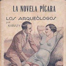Libros antiguos: LA NOVELA PICARA LOS ARQUEOLOGOS . Lote 158108462