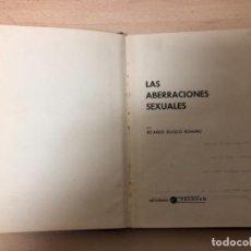 Libros antiguos: LIBRO , LAS ABERRACIONES SEXUALES , EDICIONES TELSTAR BARCELONA , AÑO 1.968 . Lote 158224614