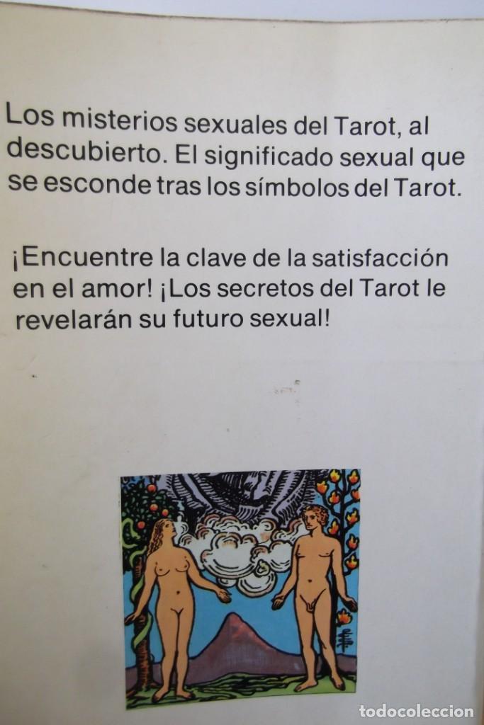 Libros antiguos: @ EL TAROT SEXUAL @ TENGA EL CONOCIMIENTO DE SU FUTURO EN EL @ SEXO @ - Foto 2 - 158522274