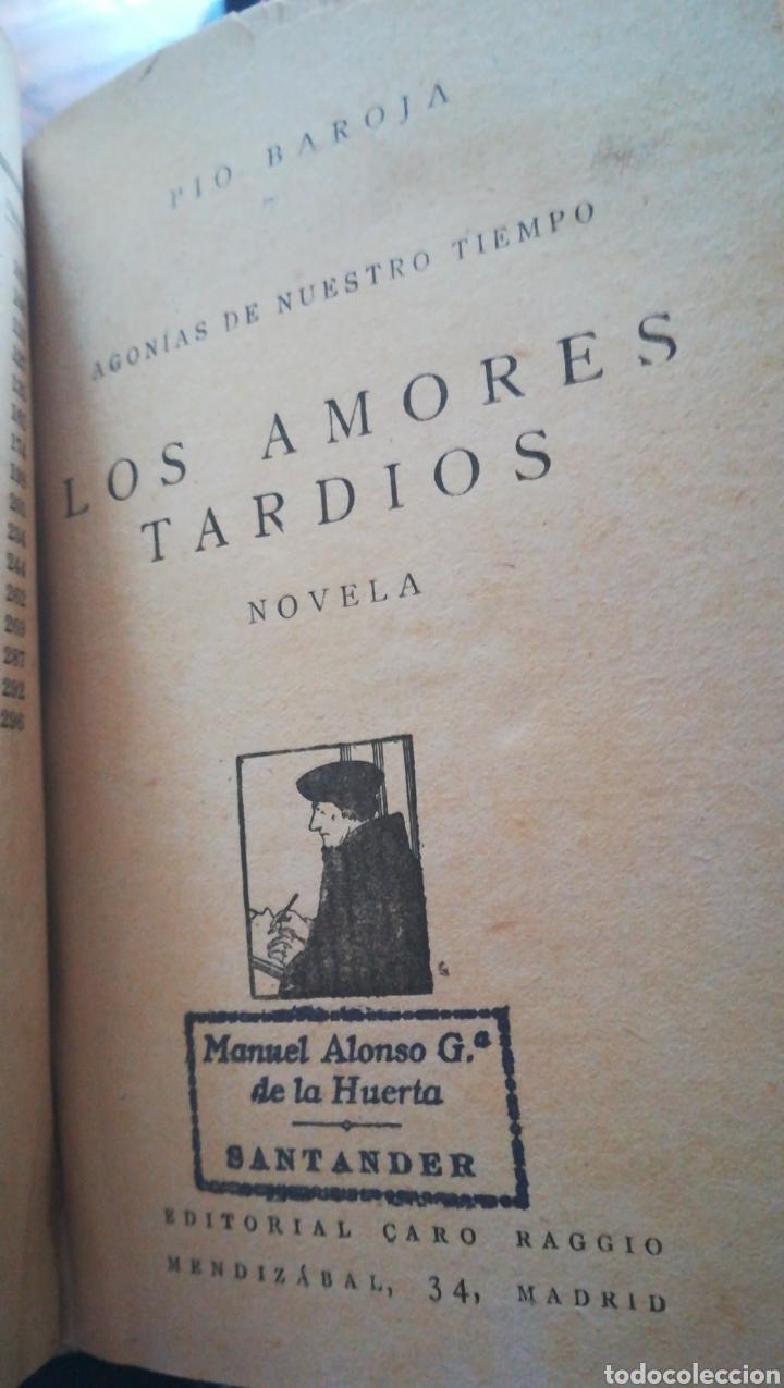 OBRAS DE PIO BAROJA. ENTRETENIMIENTOS LA FAMILIA DE ERROTACHO 1931 Y LOS AMORES TARDIOS( 1926 (Libros antiguos (hasta 1936), raros y curiosos - Literatura - Narrativa - Erótica)