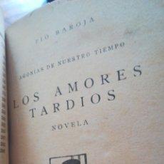 Libros antiguos: OBRAS DE PIO BAROJA. ENTRETENIMIENTOS LA FAMILIA DE ERROTACHO 1931 Y LOS AMORES TARDIOS( 1926. Lote 159834850