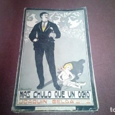 Libros antiguos: MÁS CHULO QUE UN OCHO JOAQUÍN BELDA. Lote 160518722